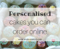 Inexpensive personalised cakes to order online