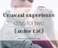 Unusual experience days for two – under £50