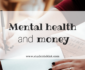 Mental health and money